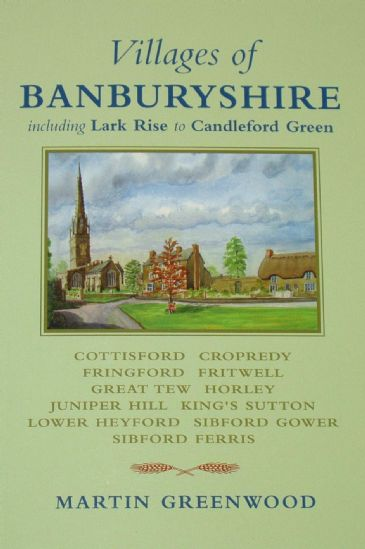 Villages of Banburyshire, by Martin Greenwood